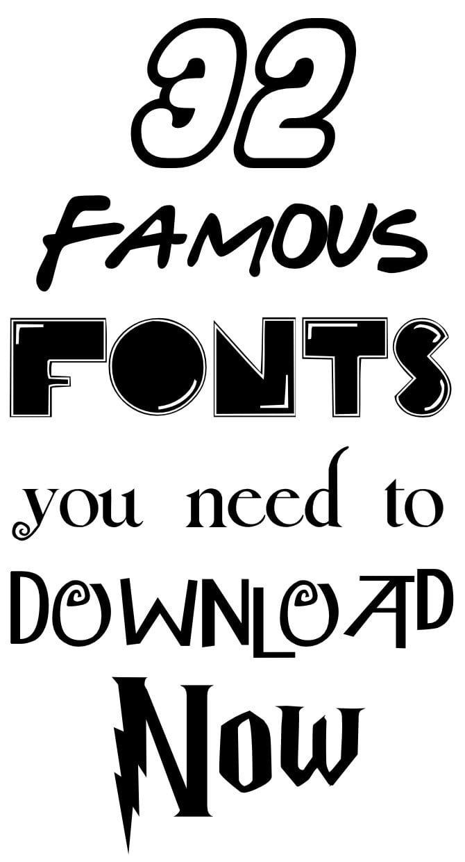32 Famous Fonts You Need To Download Immediately