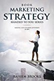 Book Marketing Strategy: Making Lists of Book Keywords and SEO (Book Marketing Strategy Handed To You 1) by Rahiem Brooks (Author) #Kindle US #NewRelease #Reference #eBook #ad
