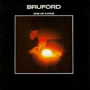 Bill Bruford & Bruford - One Of A Kind