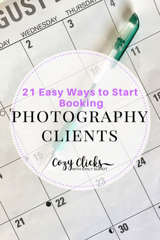 Do you want more photography clients? Read here for 21 easy things you can do to start booking more photography clients for your photo business!