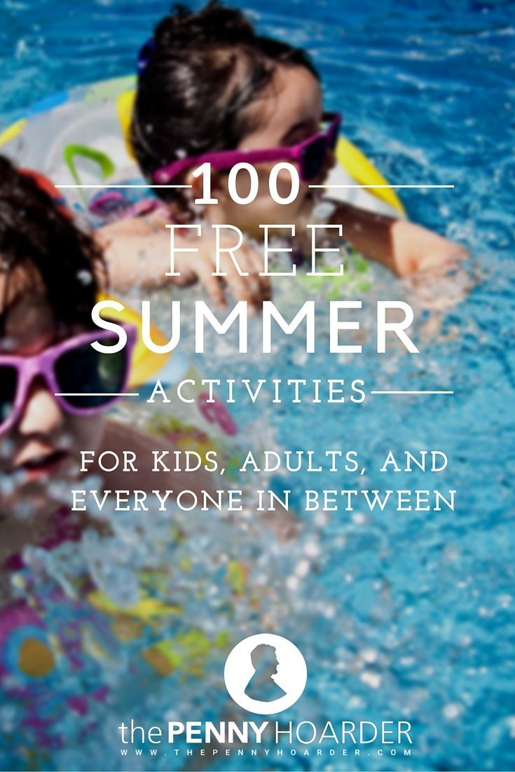 Whether you'd rather be outside or enjoy the AC, we've got ideas for you. Here are 100 free summer activities for kids of all ages, from the young to the young-at-heart. - The Penny Hoarder http://www.thepennyhoarder.com/100-free-summer-activities/