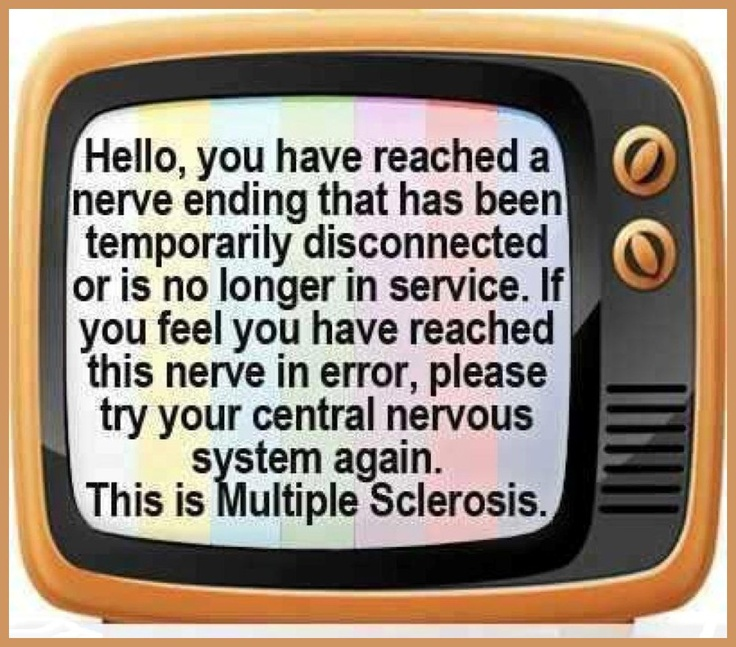 bef4bb0b78bf4f0341aa6a6ae463d455 multiple sclerosis funny multiple sclerosis awareness 59 best ms humor images on pinterest fibromyalgia, chronic pain,Multiple Sclerosis Memes