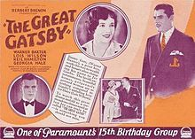 The Great Gatsby (1926) is a silent film adaptation of the novel of the same name by F. Scott Fitzgerald. The film was directed by Herbert Brenon, produced by Adolph Zukor and Jesse L. Lasky at Famous Players-Lasky, and released by Paramount Pictures. The film is a famous example of a lost film. CAST: Warner Baxter - Jay Gatsby  Lois Wilson - Daisy Buchanan  Neil Hamilton - Nick Carraway  Georgia Hale - Myrtle Wilson  William Powell - George Wilson