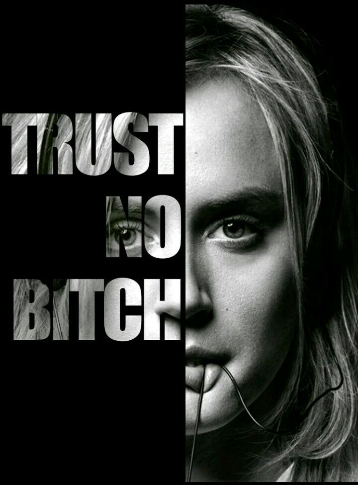 Trust no bitch OITNB Orange is the new black