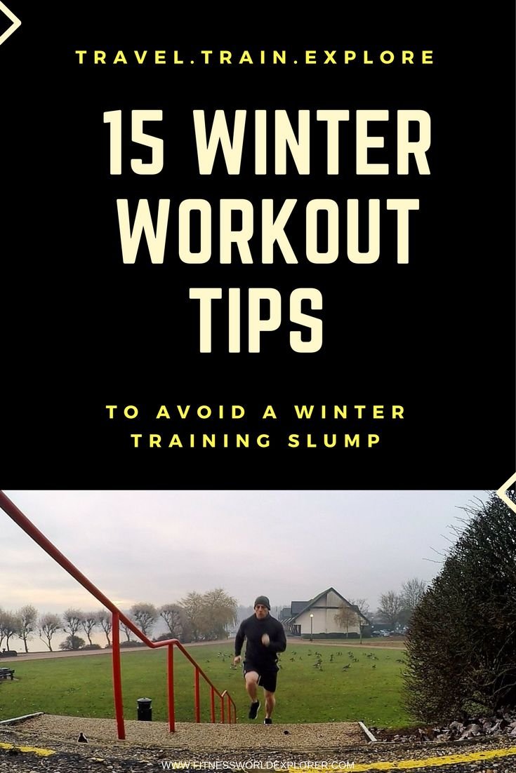 15 Winter Workout Tips from Fitness World Explorer and Personal Trainer Lee Murrin. Avoid the Winter training slump