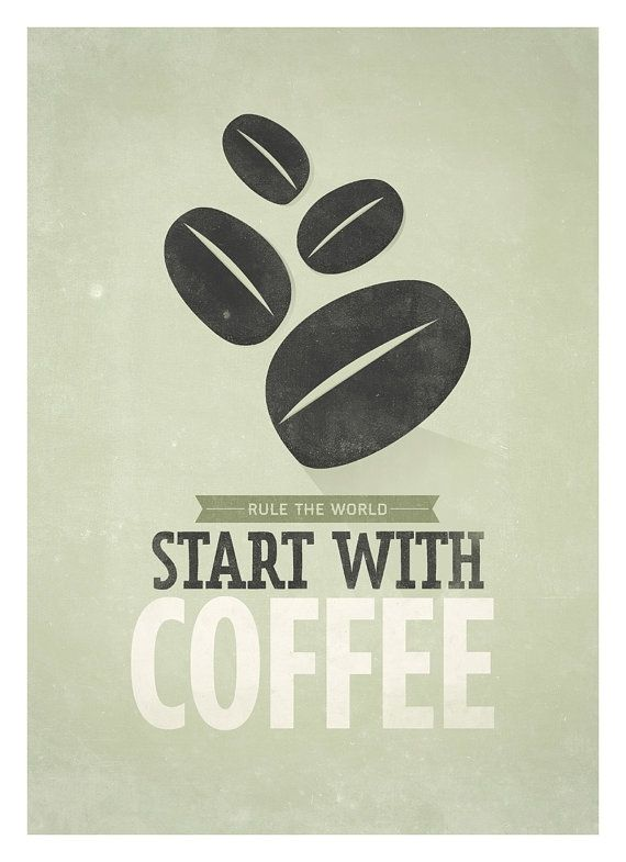 """Rule the World, Start with Coffee"" Coffee quote poster Start with Coffee Retrostyle by NeueGraphic"