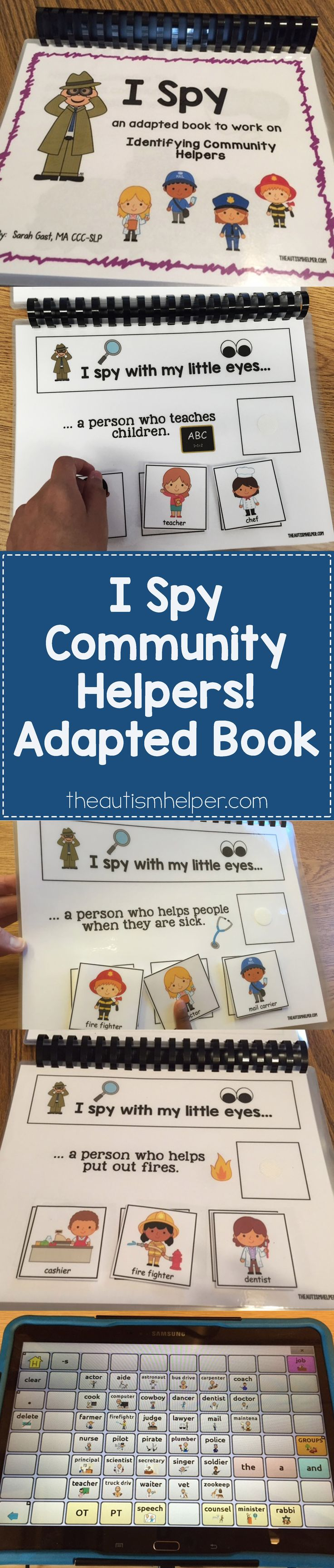 """I Spy Community Helpers"" adapted book helps target answering  challenging ""who"" questions with repetition, vocab terms, & learning names of community members along with what the person does. More details on the blog! From theautismhelper.com #theautismhelper"
