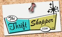 this could be dangerous...put in your zip code and the site will tell you where the closest thrift stores are