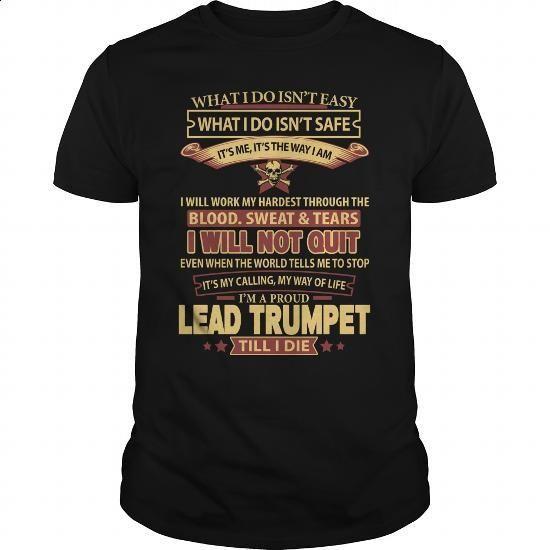LEAD-TRUMPET - #black sweatshirt #college hoodies. MORE INFO => https://www.sunfrog.com/LifeStyle/LEAD-TRUMPET-143963878-Black-Guys.html?60505