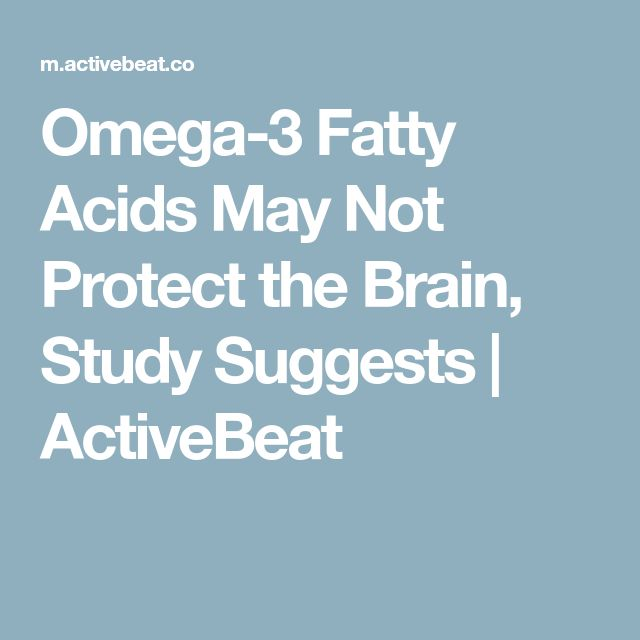 Omega-3 Fatty Acids May Not Protect the Brain, Study Suggests   ActiveBeat
