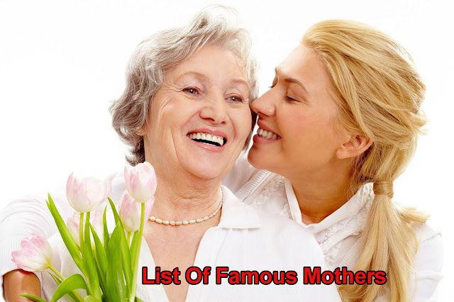 List Of Famous Mothers    Mom is well-known due to stamina, her courage and love that is just astounding. There are lots of well-known mummies all over the world that have caused it to be huge in their own career despite of performing the function of a mom that is perfect. These star moms have set outstanding models of motherhood in the novel of amazing girl achievers.