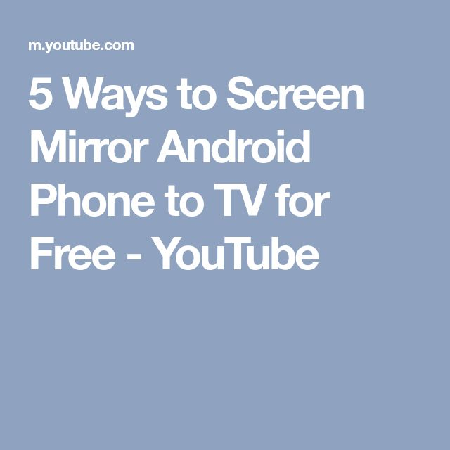 5 Ways to Screen Mirror Android Phone to TV for Free - YouTube