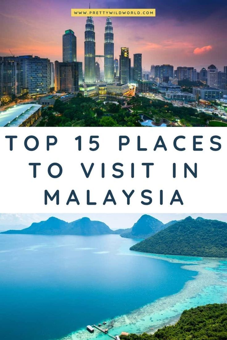 Top 15 Best Places To Visit In Malaysia In 2020 Cool Places To