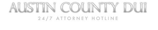 Austin County DUI Attorney AustinCountyDUIAttorney #austin #county #dui #lawyer, #austin #county #dui #attorney, #austin #county #attorney,lawyer,attorney,dui #lawyer,dui #attorney,austin #county,dui,dui #charges,dui #penalties, #roadside #sobriety #test,breath #tests,dmv #hearings,dui #& #drugs,dui #defenses #austincountyduiattorney…