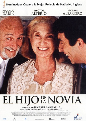 The Son of the Bride, Argentina.  Ricardo Darin.  Beautiful story.