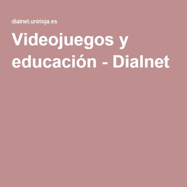 Videojuegos y educación - Dialnet