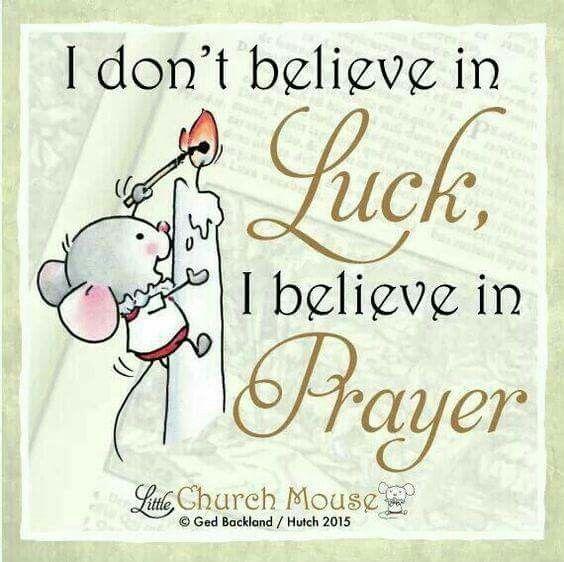 Pray, pray, pray!