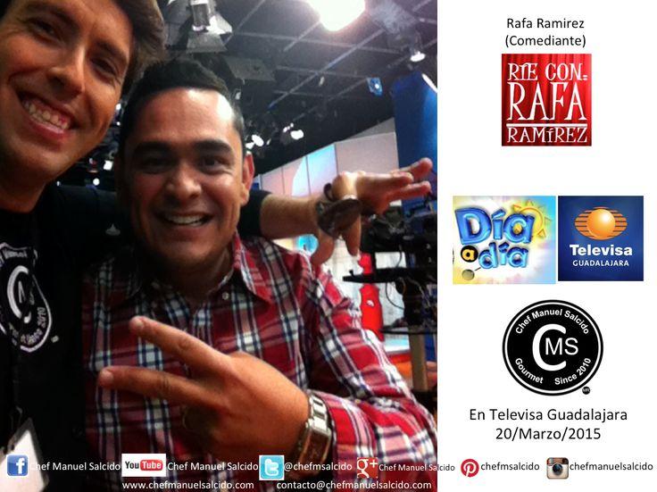 con Rafa Ramirez (Comediante), me dio mucho gusto volverte a saludar, en los intermedios de Dia A Dia de Televisa Guadalajara, saludos!!! buena vibra!!! #chefcms #comediante #televisa #Guadalajara