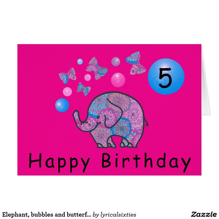Elephant, bubbles and butterflies happy birthday card Say Happy Birthday with this bright pink greetings card, decorated on the front with a cute baby elephant, patterned in pink and blue and blowing bubbles and butterflies. You can personalise it with your own greeting and age.