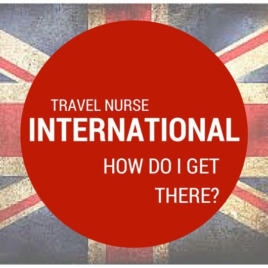 International Travel Nurse, How do I get there? There are constant questions regarding becoming an International Travel Nurse. Due to readers consistent questions, we've allowed a guest post (following) from a staffing agency in the UK to shed some light on this subject.