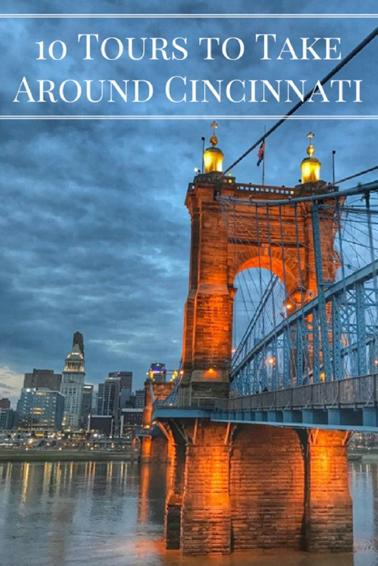 10 Tours to Take Around Cincinnati - Adventure Mom