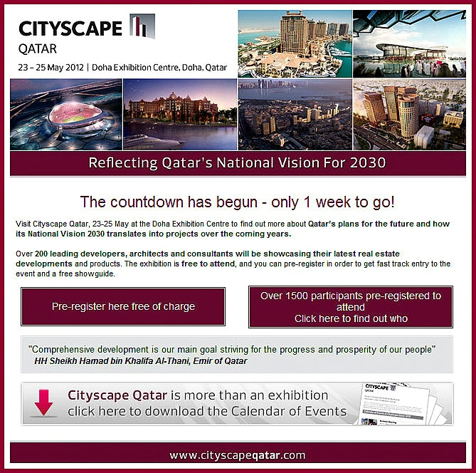 Cityscape #Qatar 2012! Have you registered? http://eshots.iirme.com/eshot/exhi/cs/CSQatar/CSQatarEshot-10May2012-ENG.html