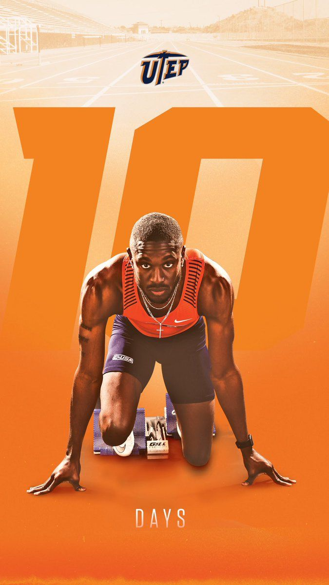 Courtesy Of Utep Track And Field Twitter Uteptrack My Thoughts I Enjoy The Composi Sports Graphic Design Sports Design Inspiration Sport Poster Design