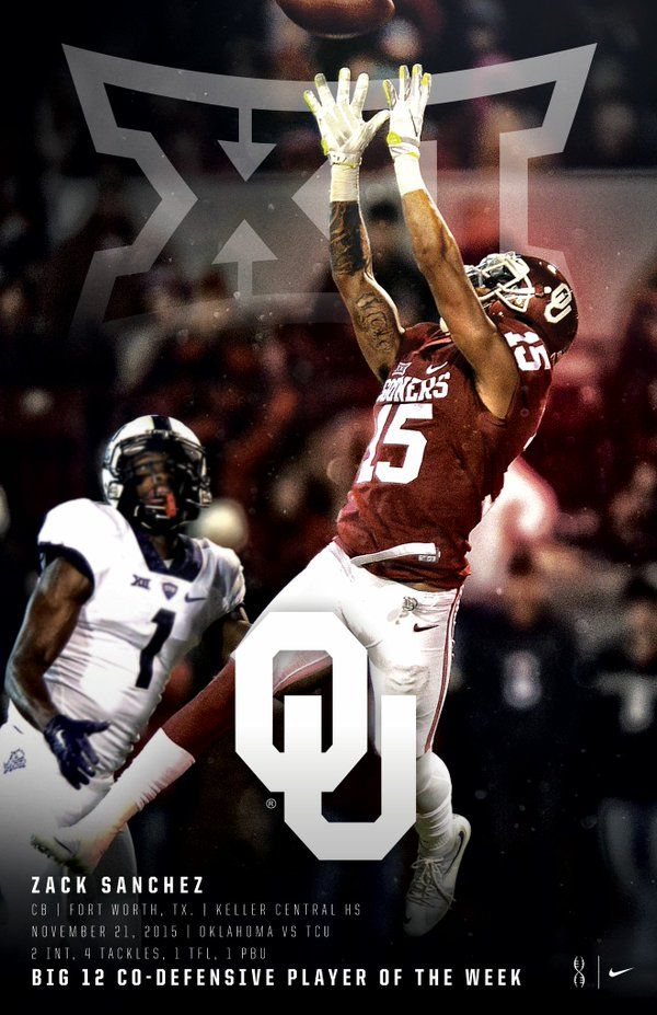 Zack Sanchez Big 12 Co-Defensive Player Of The Week Congrats on another big time performance @ZSanchez15 - great job! #OUDNA