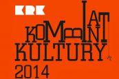 Kombinat Kultury 2014