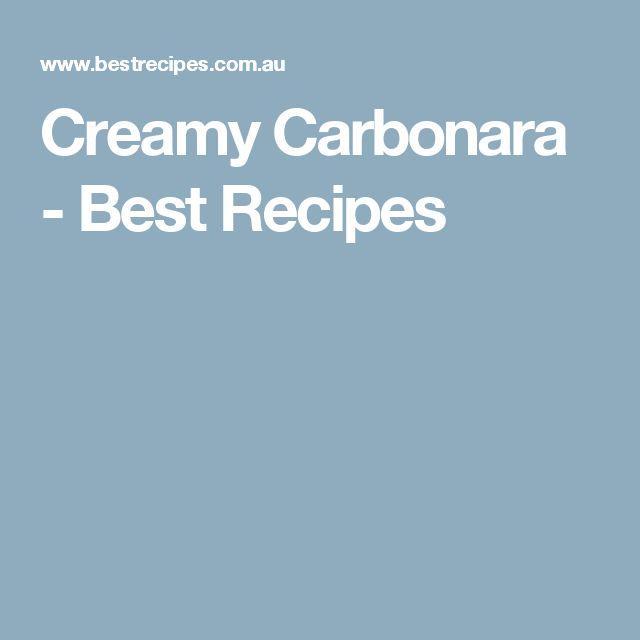Creamy Carbonara - Best Recipes