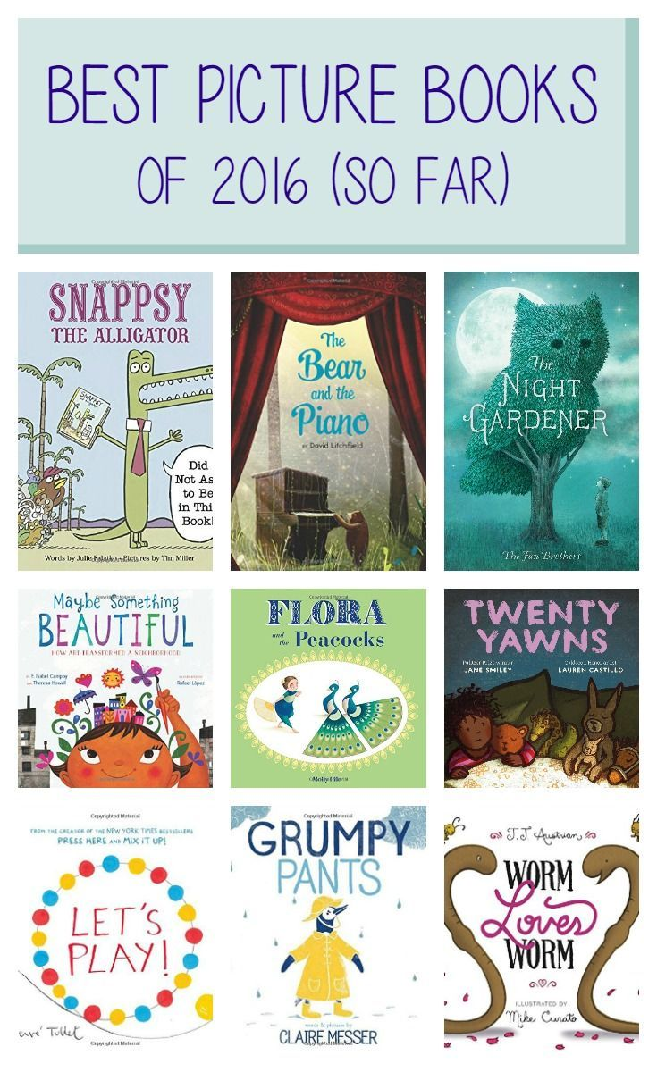 19 and counting of the best picture books of 2016. Chosen using a combo of NYT Best Seller lists, critical reviews (such as those in the American Library Association's Booklist magazine), Amazon and Goodreads ratings and reviews.