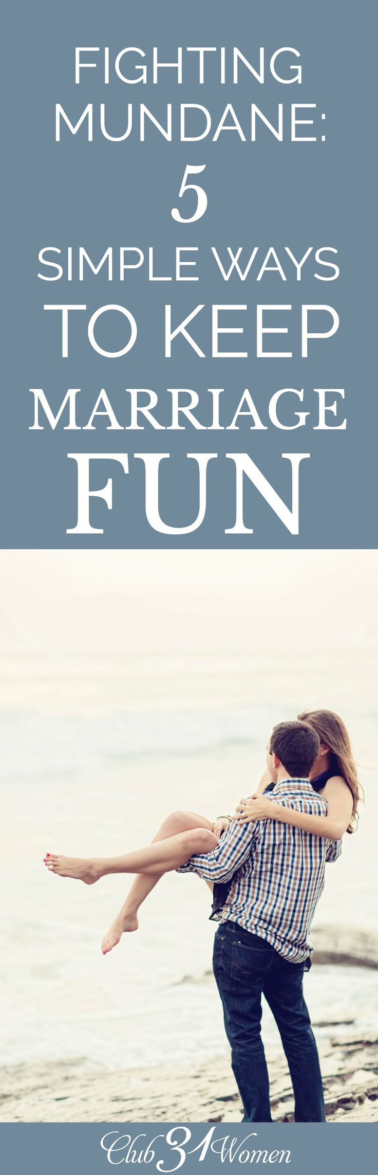 Building a marriage and raising a family is hard work and often requires us to make time and space to just stop and have a little fun. Here are some ideas! via @Club31Women