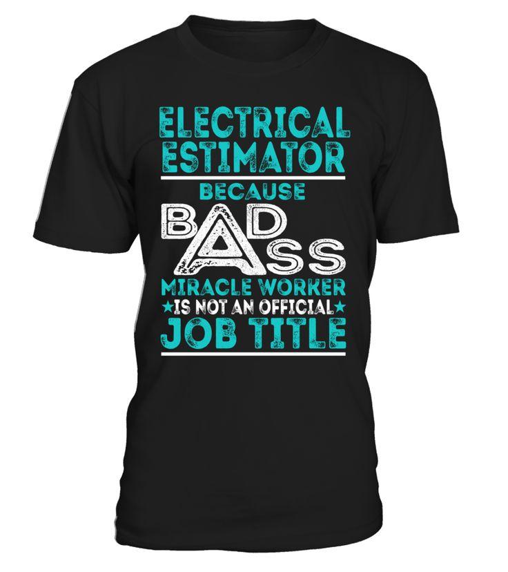Electrical Estimator - Badass Miracle Worker