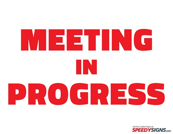 Free Meeting in Progress Printable Sign Template | Free Printable ...