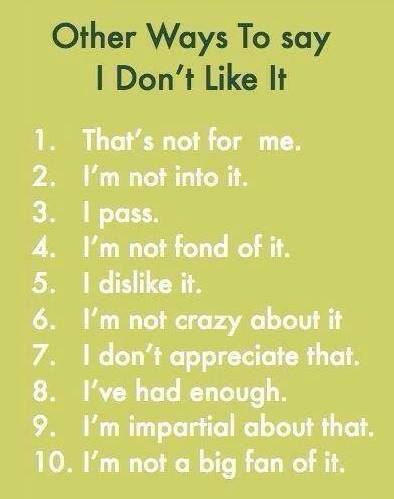 Other ways to say 'I don't like it' in #English.
