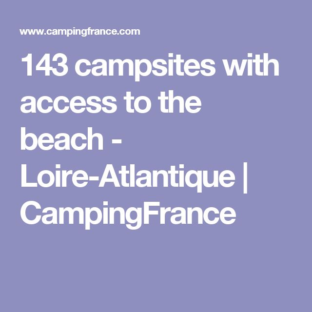 143 campsites with access to the beach - Loire-Atlantique | CampingFrance