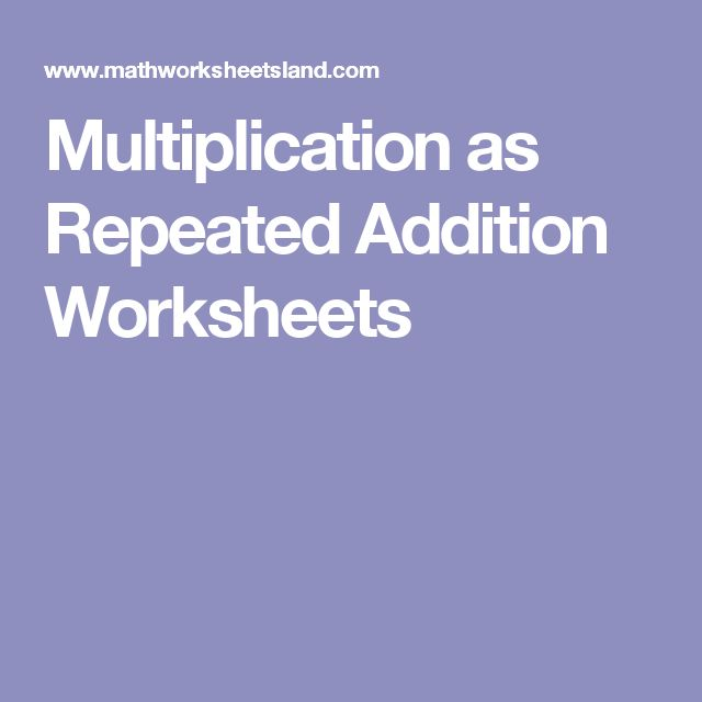 17 best ideas about Repeated Addition Worksheets on Pinterest ...