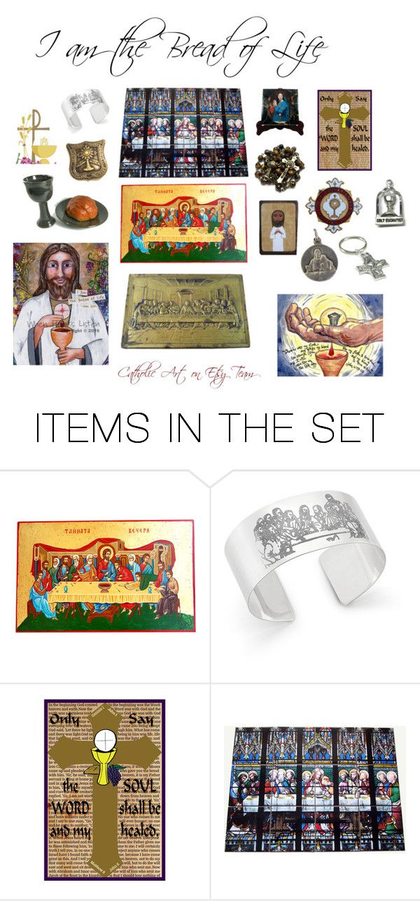 """I am the Bread of Life - Catholic Art on Etsy Team"" by terrytiles2014 on Polyvore featuring arte, etsy, christian, art, gifts e catholic"