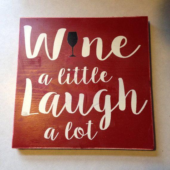 wine a little laugh a lot wood sign, bar gift, women gift
