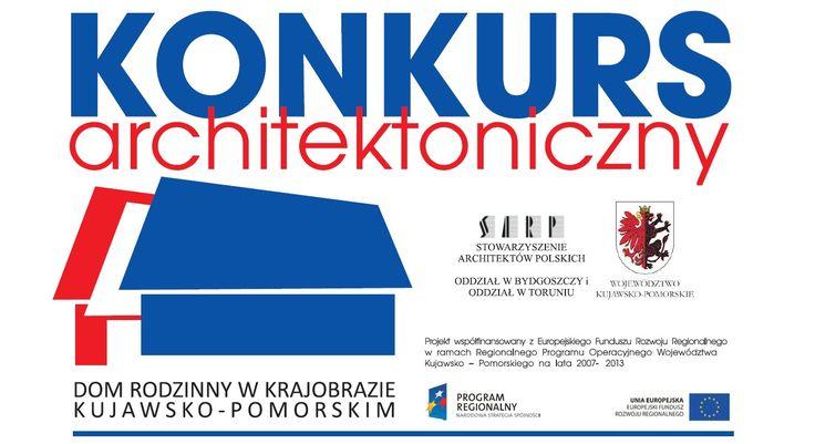Konkurs Architektoniczny | projekt domu rodzinnego w krajobrazie województwa Kujawsko-Pomorskiego.