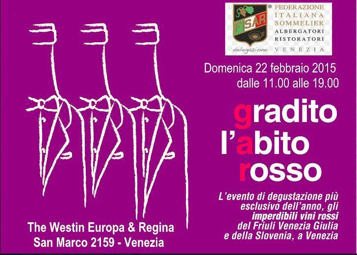 """See you in Venice! Our wine at """"gradito l'abito rosso""""? SCHIOPPETTINO DI PREPOTTO RISERVA!  What else?"""