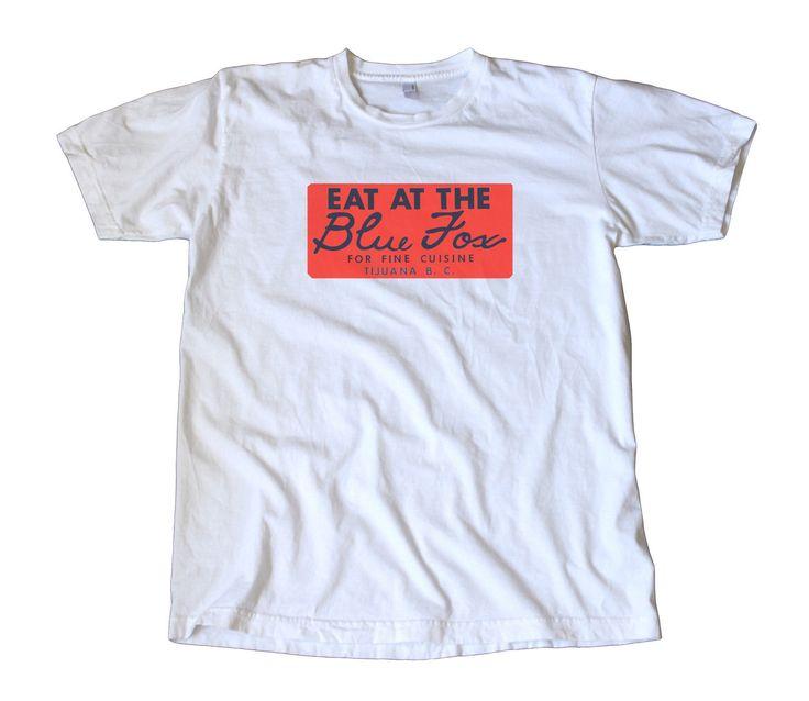 Eat at the Blue Fox Vintage Decal T-Shirt – Tijuana Mexico, Strip Club, Surf