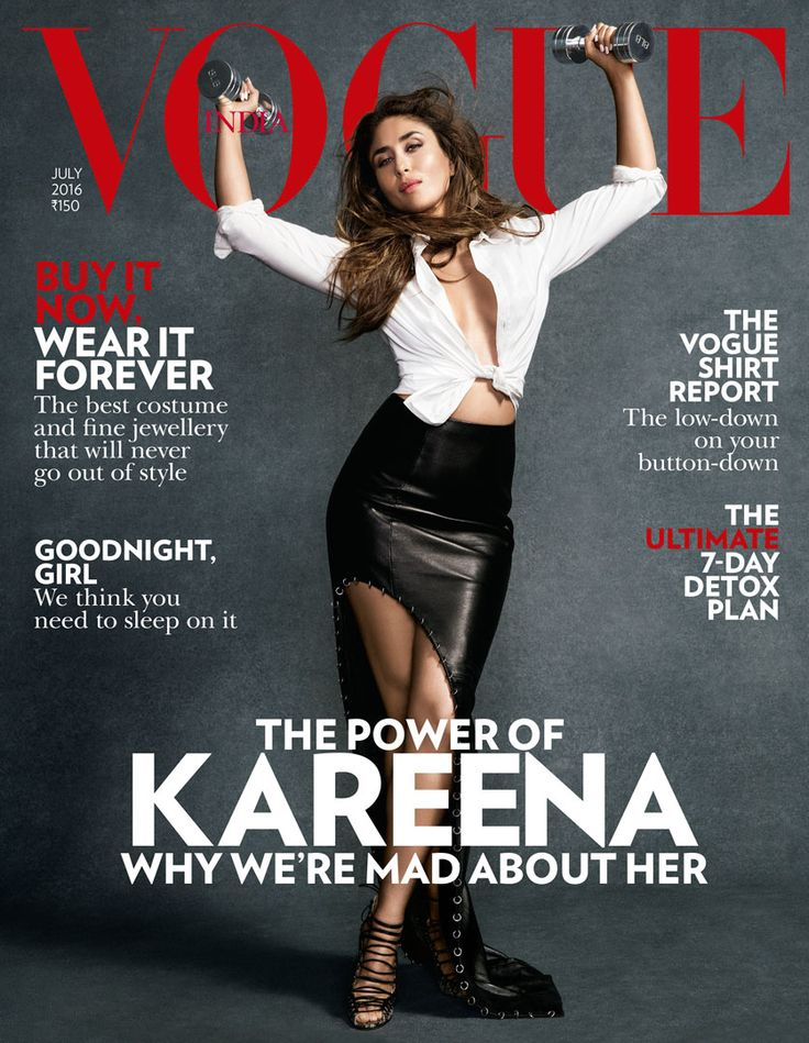 Vogue India, July 2016. Kareena Kapoor on the Magazine Cover.
