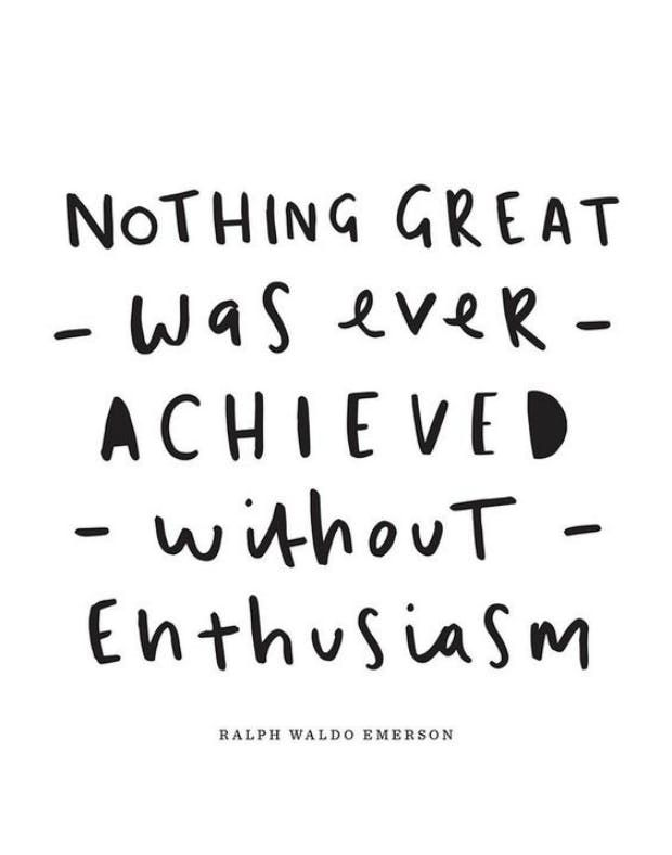 GEMINI (May 21 - June 20) Nothing great was ever achieved without enthusiasm. — Ralph Waldo Emerson