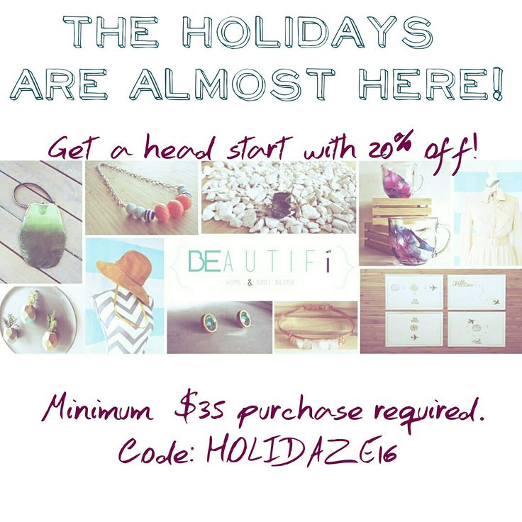 The Holidays are fast approaching! Get a head start with 20% off Spend a minimum of $35+ Code: HOLIDAZE16 Expires: Nov. 30   Follow us on Instagram: @shopBEAUTIFi