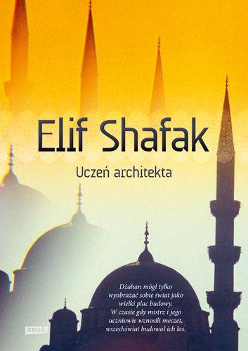 Uczeń architekta Elif Shafak