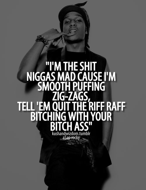 Uh more along the lines of  WHAT THE FUCK DID I JUST READ?!!? NIGGAS?! HAHA YOURE JUST STUPID. NOBODY IS JEALOUS OF SOMEONE WHO THINKS ITS COOL TO WALK AROUND WITH YOUR ASS SHOWING TALKING LIKE YOURE UNEDUCATED.