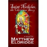 Saint Nicholas, the Christmas Story (Kindle Edition)By Matthew Eldridge