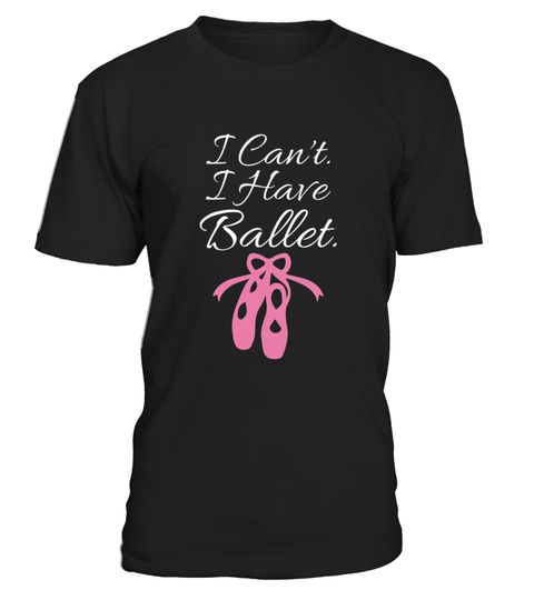 # I Can T I Have Ballet Ballerina Dancing  .  HOW TO ORDER:1. Select the style and color you want:2. Click Reserve it now3. Select size and quantity4. Enter shipping and billing information5. Done! Simple as that!TIPS: Buy 2 or more to save shipping cost!Paypal | VISA | MASTERCARDI Can T I Have Ballet Ballerina Dancing  t shirts ,I Can T I Have Ballet Ballerina Dancing  tshirts ,funny I Can T I Have Ballet Ballerina Dancing  t shirts,I Can T I Have Ballet Ballerina Dancing  t shirt,I Can T I…