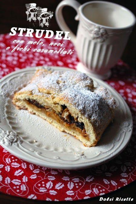 Strudel con mele, noci e fichi caramellati #strudel #apple #walnuts #caramelizedfigs